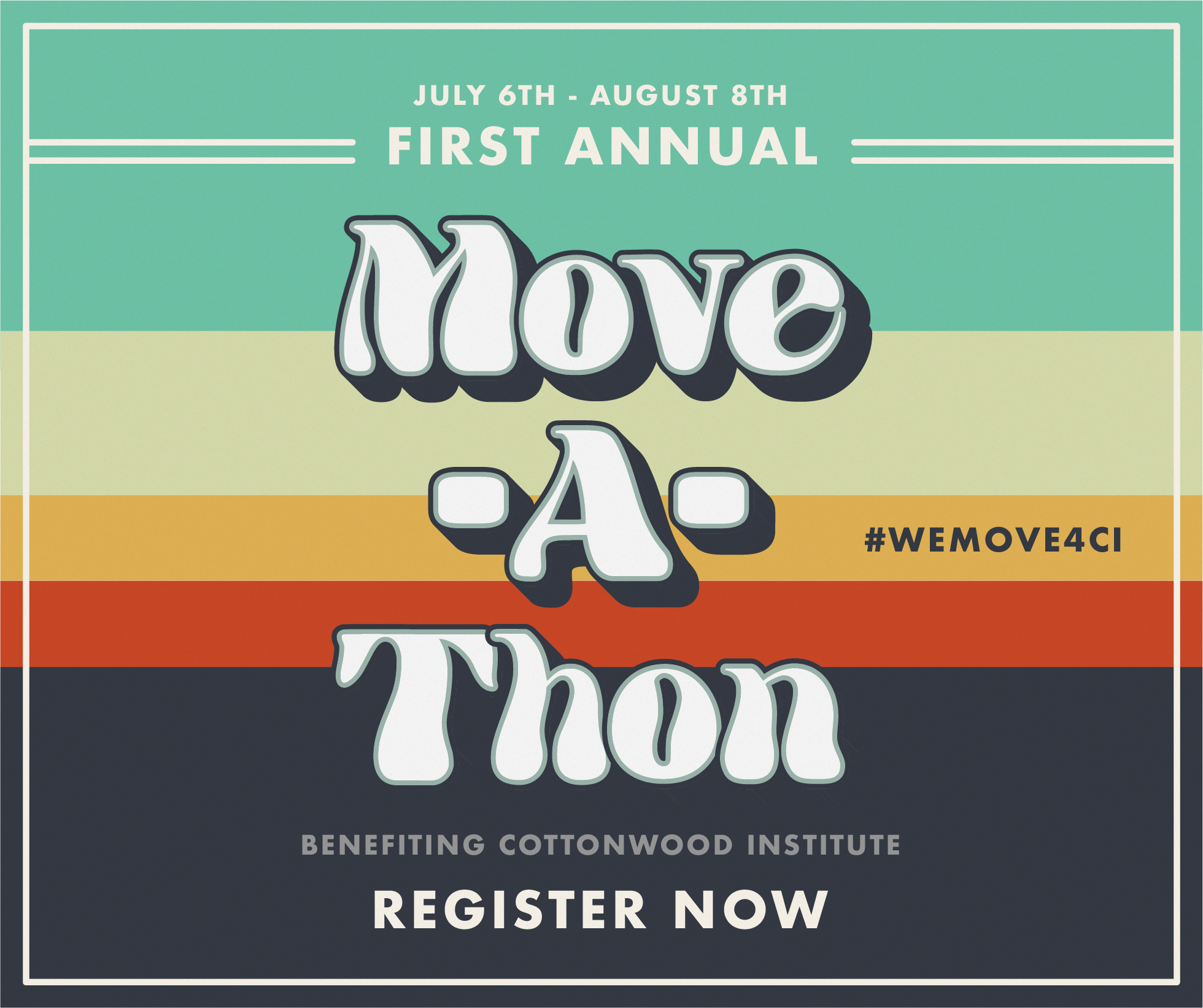 Cottonwood's First Annual Move-A-Thon logo with sea form green at the top, shades of yellow in the middle, a strip of rusty red, and a brown bottom.