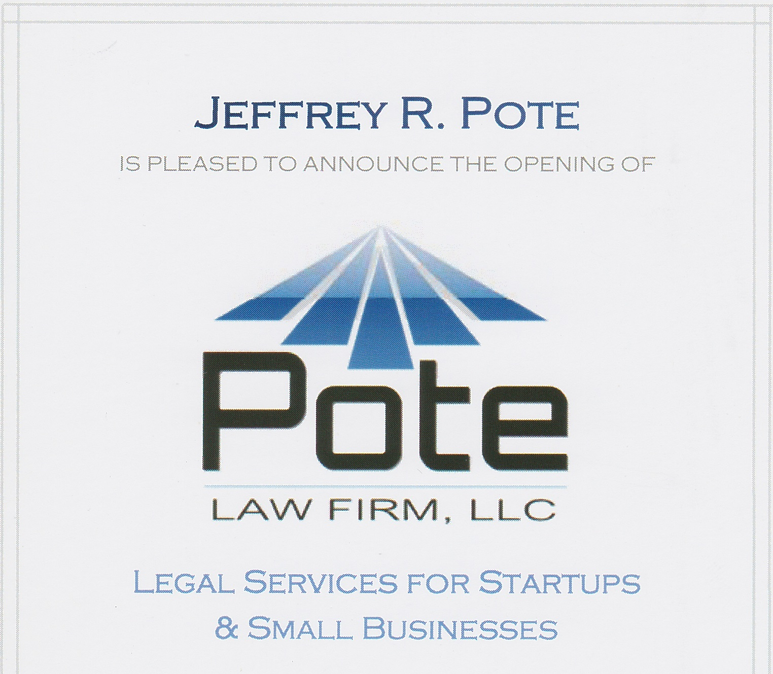 Announcement for the opening of the Pote Law Firm serving Colorado's startup and small business community.